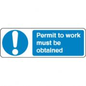 Mandatory Safety Sign - Permit To Work Must 120